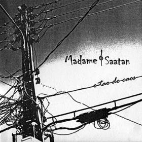 Madame Saatan – Tao do Caos (2004)