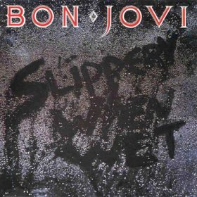 Bon Jovi – Slippery When Wet (1986)