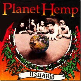 Planet Hemp – Usuário (1995)