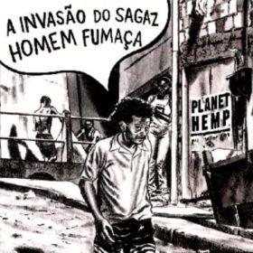 Planet Hemp – A Invasão Do Sagaz Homem Fumaça (2000)