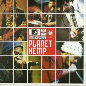 Planet Hemp – MTV ao Vivo (2001)