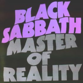 Black Sabbath – Master of Reality (1971)