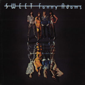 The Sweet – Sweet Fanny Adams (1974)