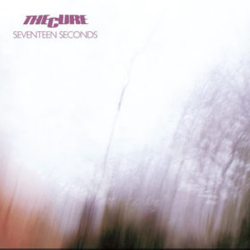 The Cure – Seventeen Seconds (1980)
