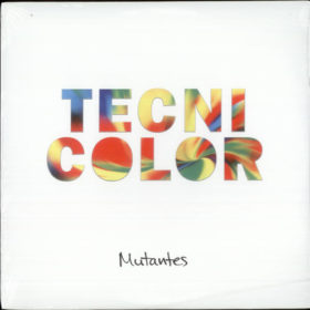 Os Mutantes – Tecnicolor (2000)