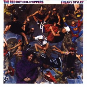 Red Hot Chili Peppers – Freaky Styley (1985)