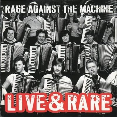Download Rage Against The Machine - Live & Rare (1998) - Rock Download