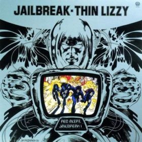 Thin Lizzy – Jailbreak (1976)
