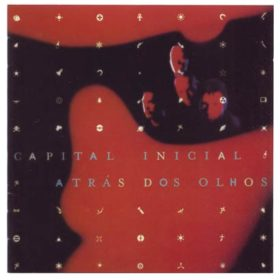Capital Inicial – Atrás Dos Olhos (1998)