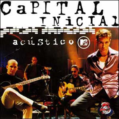 Capital Inicial – Acústico MTV (2000)