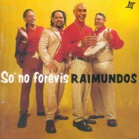 Raimundos – Só no Forévis (1999)