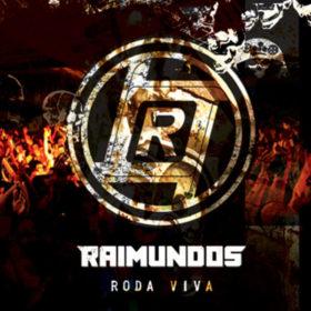 Raimundos – Roda Viva (2011)