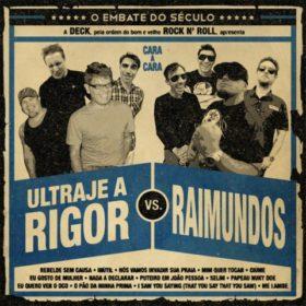 O Embate do Século – Ultraje a Rigor vs Raimundos (2012)