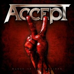 Accept – Blood Of The Nations (2010)