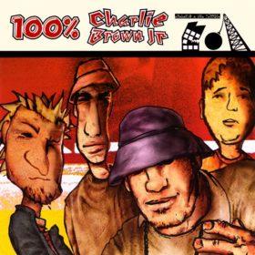 100% Charlie Brown Jr. – Abalando a Sua Fábrica (2002)