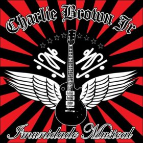 Charlie Brown Jr – Imunidade Musical (2005)