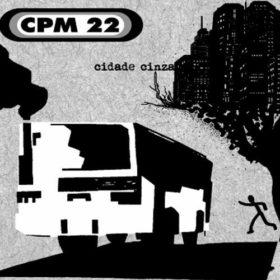 CPM 22 – Cidade Cinza (2007)