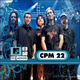 CPM 22 – MTV ao Vivo (2006)