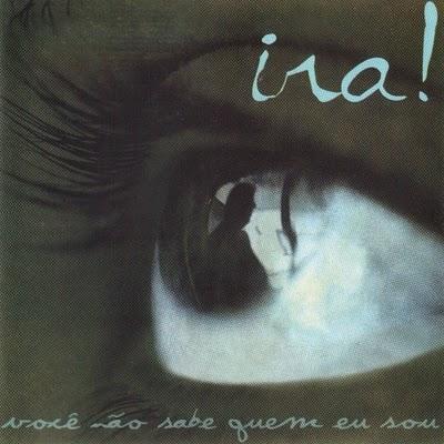 Ira! – Você Não Sabe Quem Eu Sou (1998)