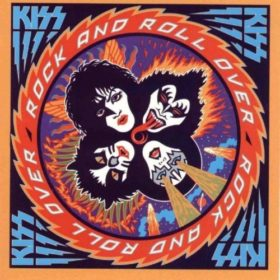 Kiss – Rock and Roll Over (1976)