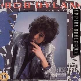 Bob Dylan – Empire Burlesque (1985)