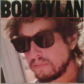 Bob Dylan – Infidels (1983)