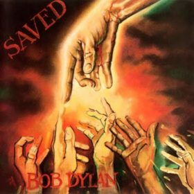 Bob Dylan – Saved (1980)