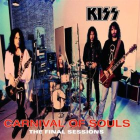 Kiss – Carnival of Souls: The Final Sessions (1997)