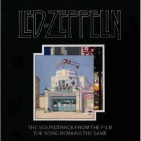 Led Zeppelin – The Song Remains the Same (1976)