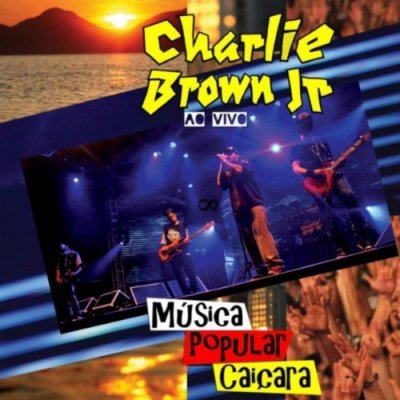 Charlie Brown Jr – Música Popular Caiçara (2012)