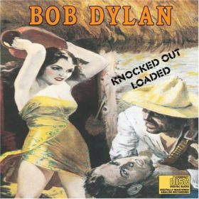 Bob Dylan – Knocked Out Loaded (1986)