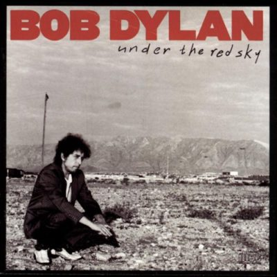 Download Bob Dylan - Under the Red Sky (1990) - Rock Download