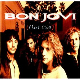 Bon Jovi – These Days (1995)