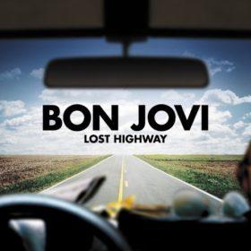 Bon Jovi – Lost Highway (2007)