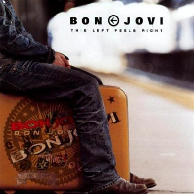 Download Bon Jovi - This Left Feels Right (2003) - Rock Download