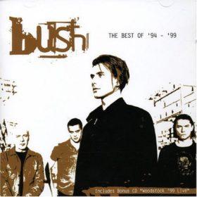 Bush – The Best Of 1994-1999 (2005)