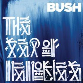 Bush – The Sea Of Memories (2011)
