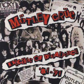 Mötley Crüe – Decade of Decadence (1991)