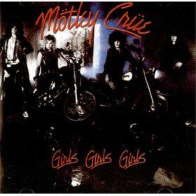 Mötley Crüe – Girls, Girls, Girls (1987)
