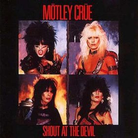 Mötley Crüe – Shout at the Devil (1983)