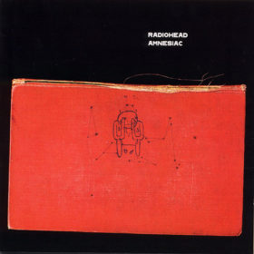 Radiohead – Amnesiac (2001)
