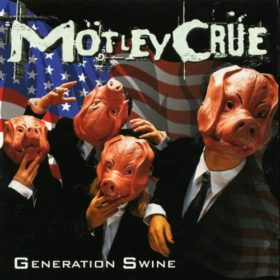 Mötley Crüe – Generation Swine (1997)