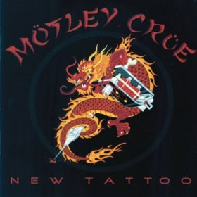 Mötley Crüe – New Tattoo (2000)