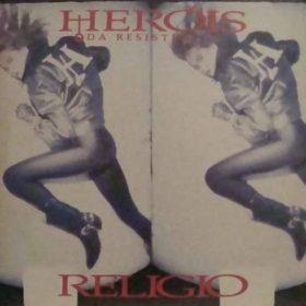 Heróis da Resistência – Religio (1988)