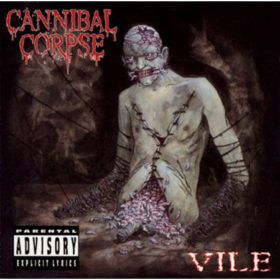 Cannibal Corpse – Vile (1996)