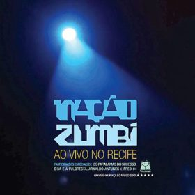 Nação Zumbi – Ao Vivo No Recife (2012)