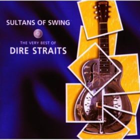 Sultans of Swing: The Very Best of Dire Straits (1998)