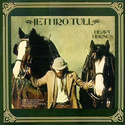 Jethro Tull – Heavy Horses (1978)