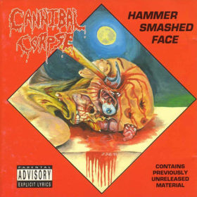 Cannibal Corpse – Hammer Smashed Face EP (1993)