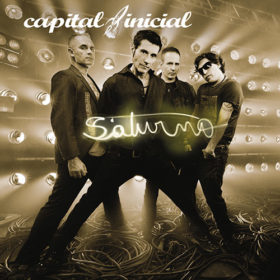 Capital Inicial – Saturno (2012)